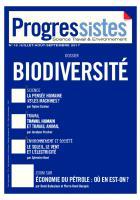 Progressistes n°17 Juillet Août Septembre 2017: Biodiversité