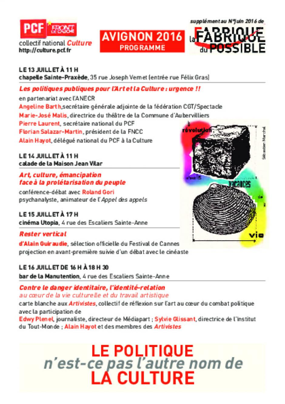 Du 13 au 16 juillet : le programme des rencontres du PCF au festival d'Avignon.