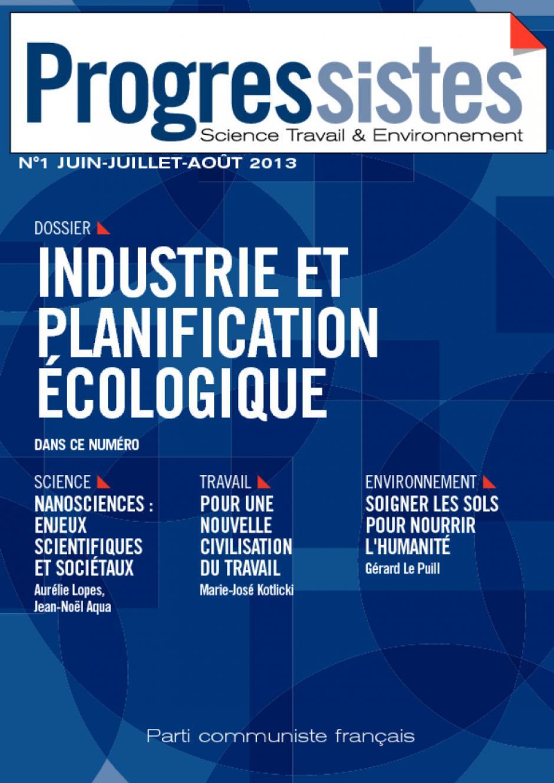 Progressistes n°1 Juin Juillet Août 2013: Industrie et Planification Ecologique