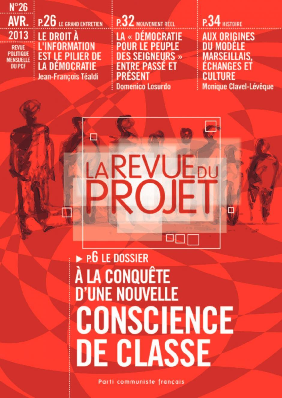 La Revue du  Projet, N° 26,  avril 2013